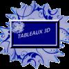 Tableaux 3d